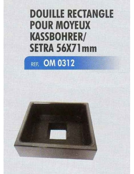 Douille rectangle moyeux kassbohrer / setra 56x71 mm