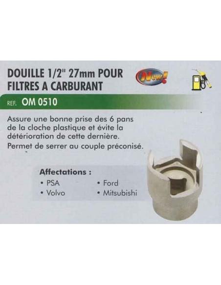 Douille 1/2 pouce 27 mm desserage/resserage filtre carburant PSA/VOLVO/ FORD/MITSUBISHI